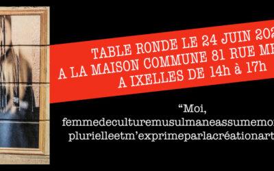 24 & 25 juin, Table ronde et Expo