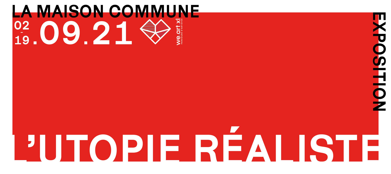Maison Commune #2 Utopie réaliste